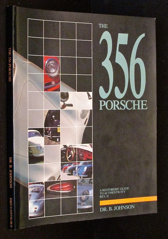 Image for 356 Porsche: A Restorer's Guide to Authenticity Revised Edition by Johnson, Brett published by Tpr (1998)
