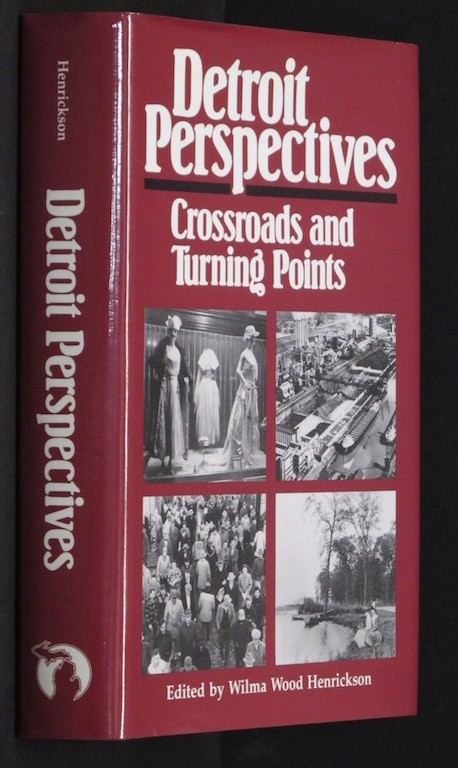 Image for Detroit Perspectives: Crossroads and Turning Points (Great Lakes Books Series)