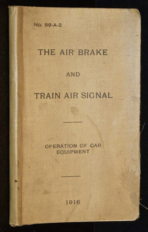 Image for Pennsylvania Railroad Company. The Air Brake and Train Air Signal. Instructions