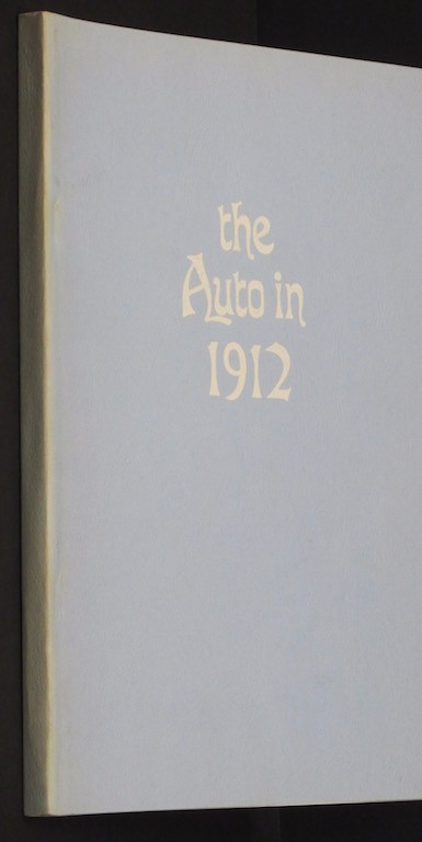 Image for Auto in 1912 [Paperback] by Automobile Trade Journal