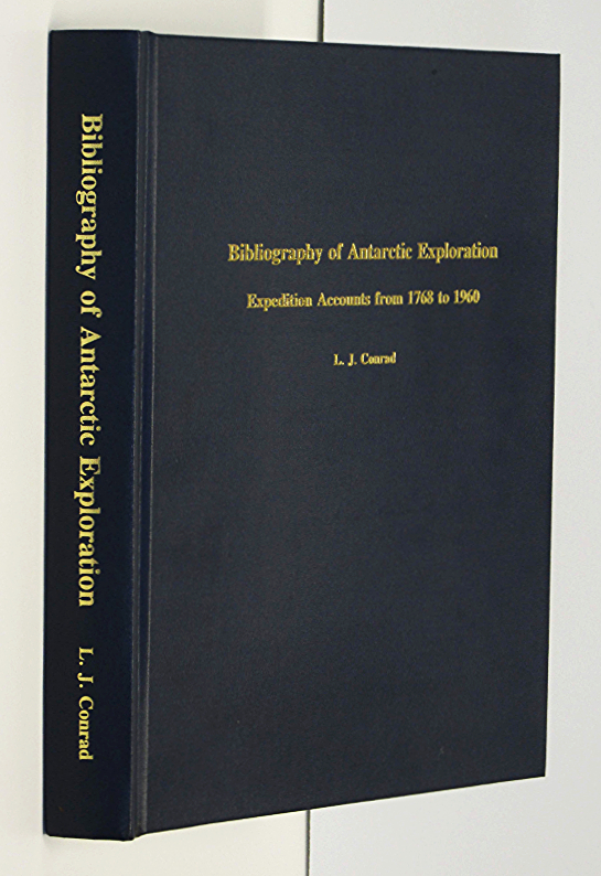 Image for Bibliography of Antarctic Exploration: Expedition Accounts from 1768 to 1960
