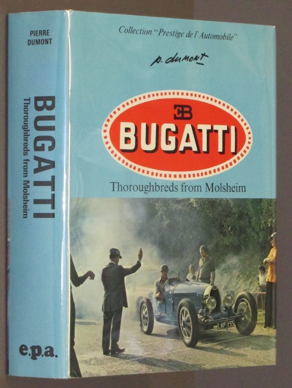 Image for Bugatti: Thoroughbreds from Molsheim (Collection Prestige de l'automobile)