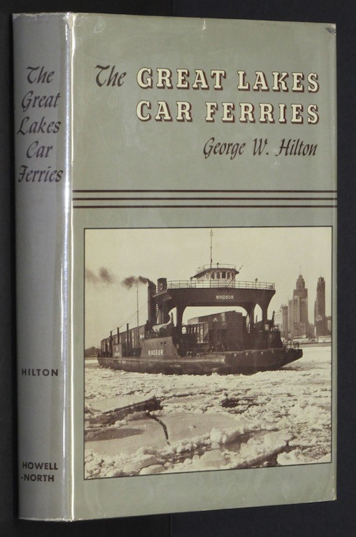 Image for The Great Lakes car ferries by Hilton, George Woodman