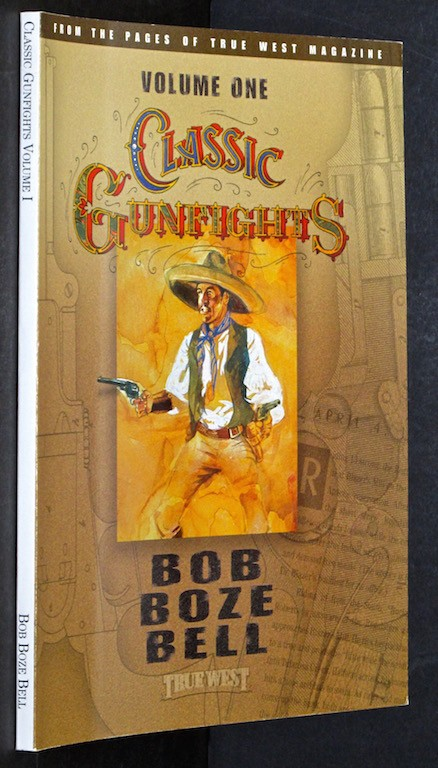Image for Classic Gunfights [Paperback] by Bob Boze Bell