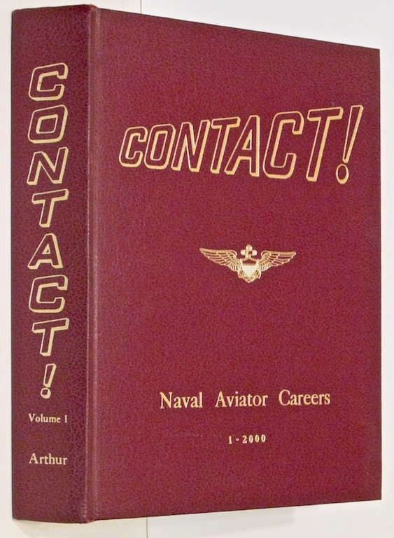 Image for Contact! Volume One: Careers of US Naval Aviators Assigned Numbers 1 to 2000