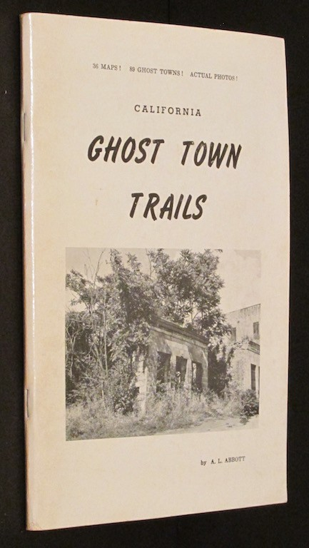 Image for California Ghost Town Trails First Edition