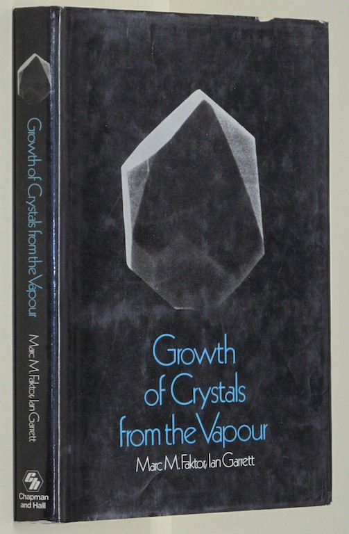 Image for Growth of Crystals from the Vapour. [Import] [Hardcover] by FAKTOR, M.M. & GA...