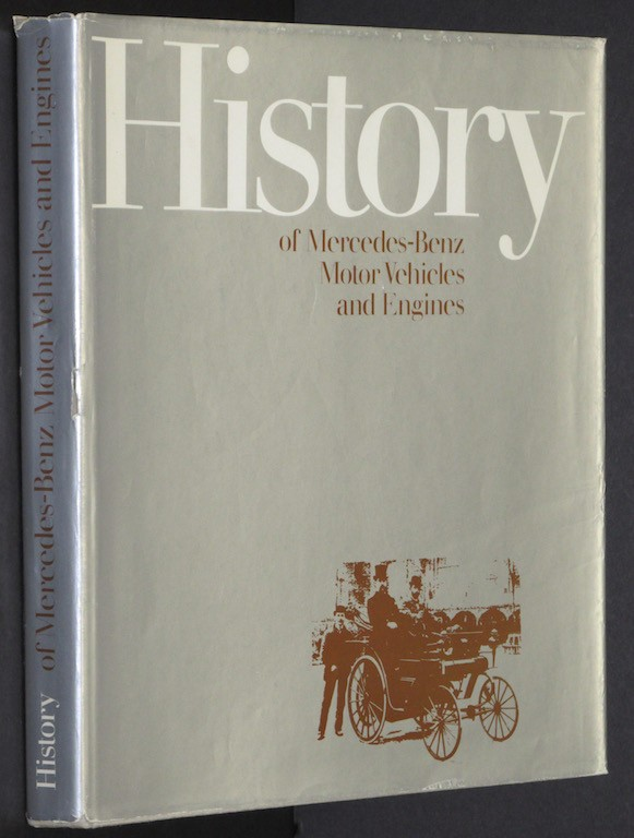 Image for History of Mercedes-Benz motor vehicles and engines by Schildberger, Friedrich