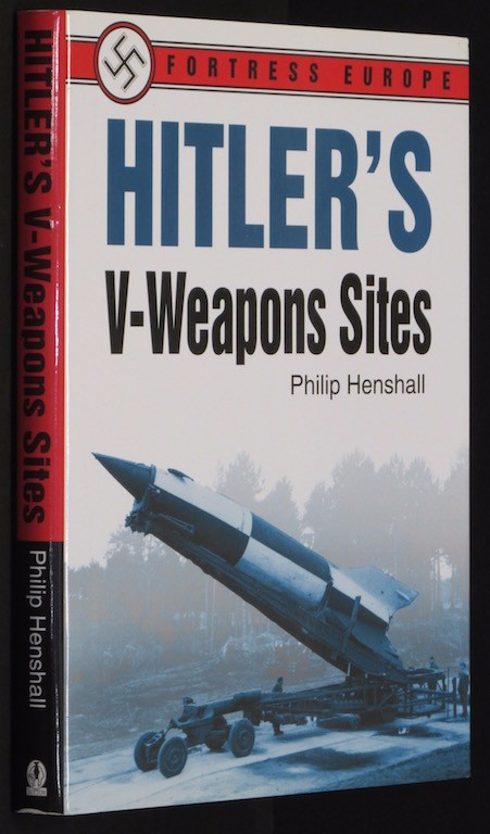 Image for Hitler's V-Weapons Sites (Hitler, Adolf) by Henshall, Phillip