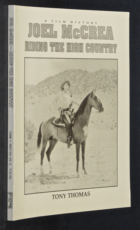 Image for Joel McCrea: Riding the High Country by Thomas, Tony