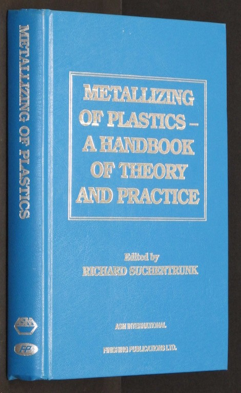 Image for Metallizing of Plastics: A Handbook of Theory and Practice [Import] [Hardcove...