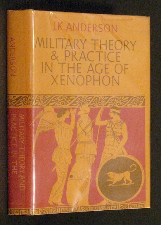 Image for Military Theory and Practice in the Age of Xenophon