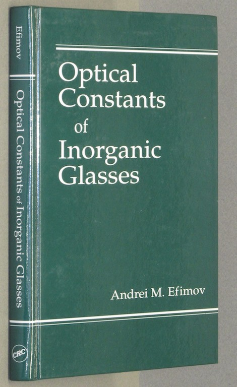 Image for Optical Constants of Inorganic Glasses (Laser & Optical Science & Technology)...