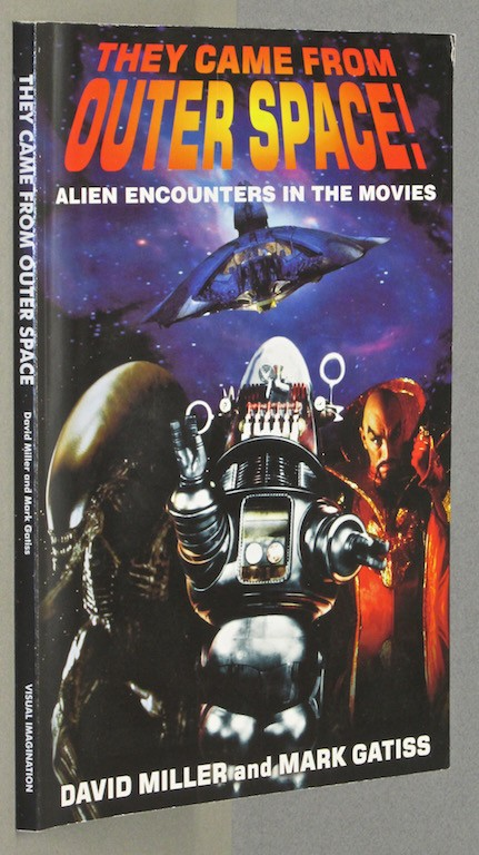 Image for They Came from Outer Space!: Alien Encounters in the Movies by Miller, David;...