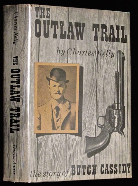 Image for The outlaw trail;: A history of Butch Cassidy and his Wild Bunch
