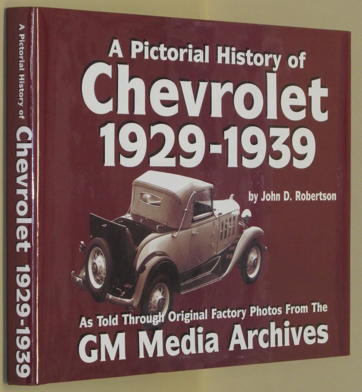 Image for Chevrolet History : 1929-1939 (Pictorial History Series No. 1) (Pictorial History of Chevrolet, 1929-1939)