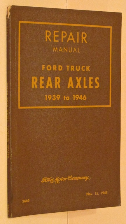 Image for Repair Manual Ford Truck Rear Axles 1939 to 1946