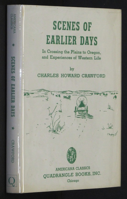 Image for Scenes Of Earlier Days [Hardcover] by CRAWFORD,Charles Howard