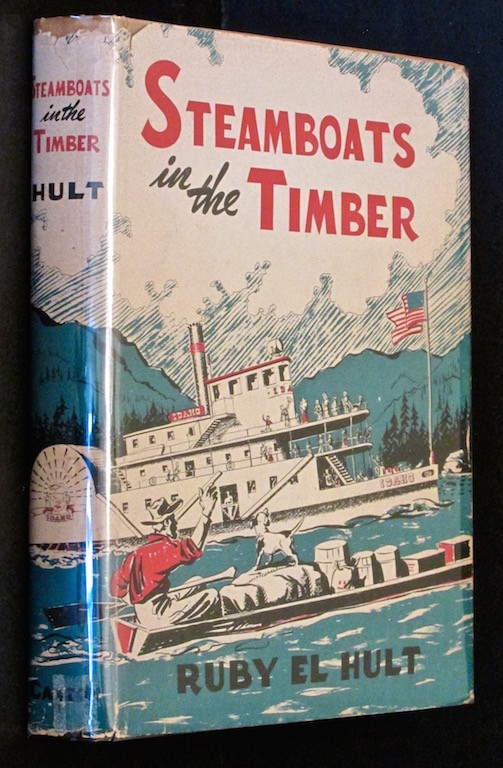 Image for STEAMBOATS IN THE TIMBER [LAKE COEUR D'ALENE, IDAHO]