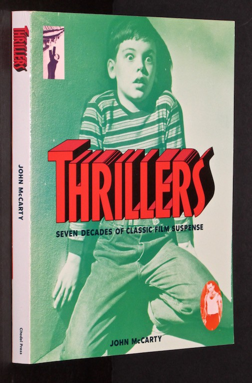 Image for Thrillers: Seven Decades of Classic Film Suspense by McCarty, John