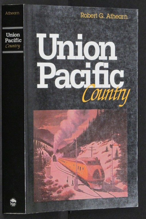 Image for Union Pacific Country [Paperback] by Athearn, Robert G.