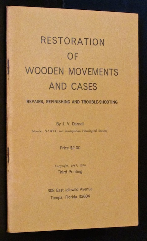 Image for Restoration of Wooden Movements and Cases